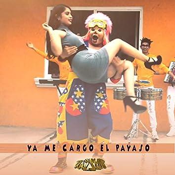 Ya Me Cargo El Payaso (Remastered)