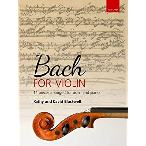 Bach for Violin: 14 pieces arranged for violin and piano