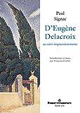 D'Eugène Delacroix au néo-impressionnisme