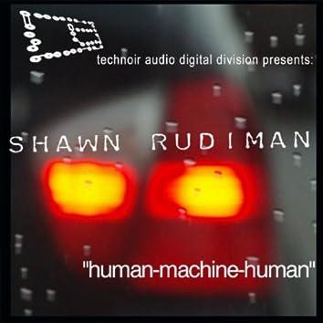Human-Machine-Human