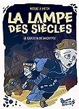 Le gardien de la crypte: La Lampe des siècles, T3