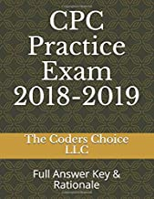 CPC Practice Exam 2018-2019: Full Answer Key & Rationale