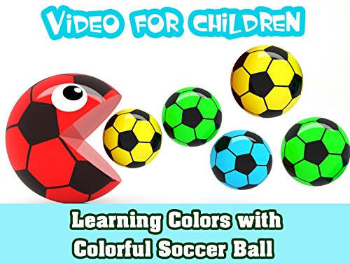 Video for Children - Learning Colors with Colorful Soccer Ball