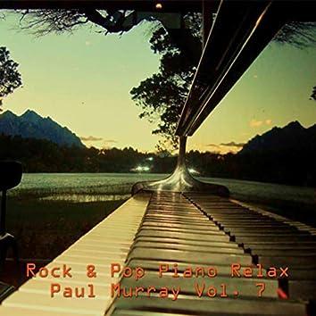 Rock & Pop Piano Relax, Vol. 7
