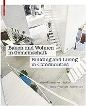 Bauen und Wohnen in Gemeinschaft / Building and Living in Communities (German and English Edition)
