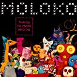 Songtexte von Moloko - Things to Make and Do