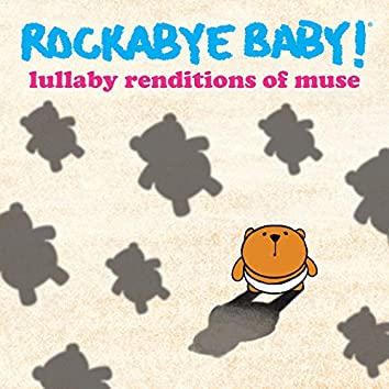 Lullaby Renditions of Muse
