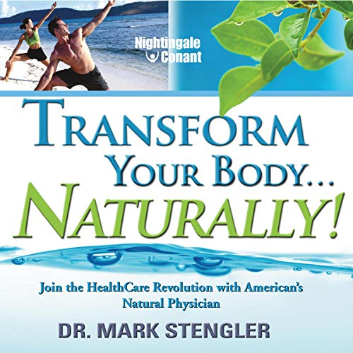Transform Your Body... Naturally! Titelbild