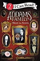The Addams Family: Meet the Family (I Can Read Level 2)