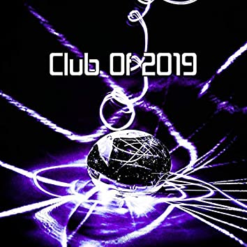 Club Of 2019