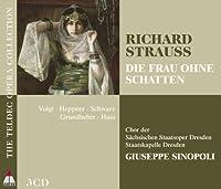 Die Frau Ohne Schatten by Strauss