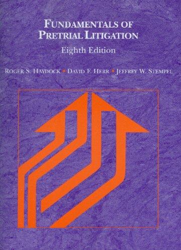 Fundamentals of Pretrial Litigation (American Casebook...
