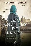 Los amantes de Praga (Edición española) (Espasa Narrativa)