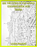 See the Cities of the World Coloring Book #25 Genoa (Travel the World, Cities of the World)