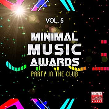 Minimal Music Awards, Vol. 5 (Party In The Club)