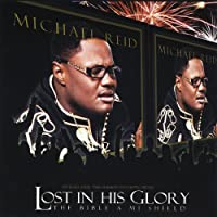 Lost in His Glory the Bible a Mi Shield