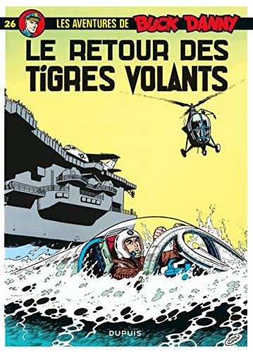 Buck Danny, tome 26 : Le retour des Tigres volants