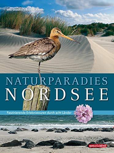 Naturparadies Nordsee: Faszinierende Erlebnistouren durch acht Länder