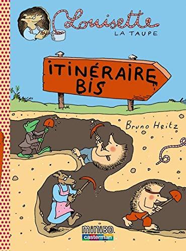 Louisette la taupe, Tome 7 : Itinéraire bis