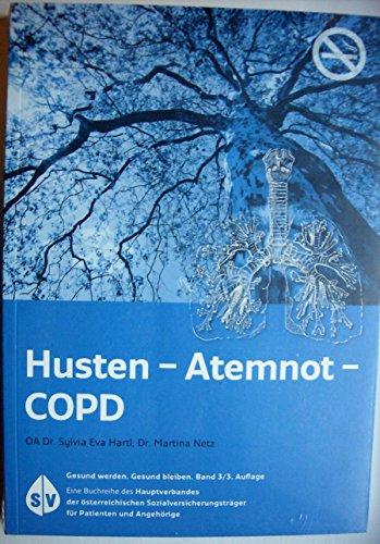 """Husten - Atemnot - COPD (""""Gesund werden. Gesund bleiben."""")"""