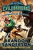 The Knights of Crystallia: Alcatraz vs. the Evil Librarians (Alcatraz Versus the Evil Librarians, 3)