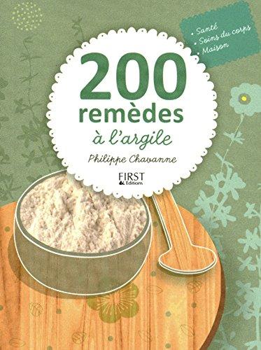 200 remèdes à largile