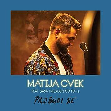Probudi Se (feat. Saša I Mladen Od TBF-A)