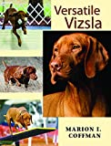 Vizsla dog breed detailed manual for owners