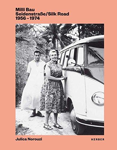 Milli Bau: Seidenstraße/Silk Road. 1956-1974
