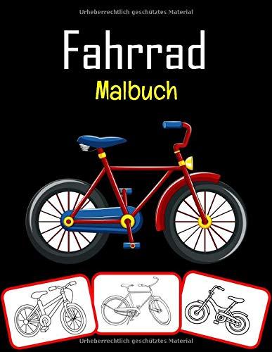 Fahrrad Malbuch: Das coolste und lustigste Fahrrad Malbuch für Kinder