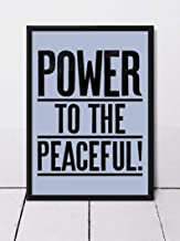 Power to The Peaceful Poster Gifts for Lovers Poster Poster Home Art Wall Posters [No Framed]