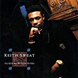 Songtexte von Keith Sweat - I'll Give All My Love To You