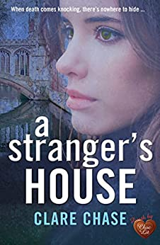 A Stranger's House (London & Cambridge Mysteries Book 2) by [Clare Chase]
