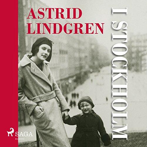 Astrid Lindgren i Stockholm                   Autor:                                                                                                                                 Anna-Karin Johansson                               Sprecher:                                                                                                                                 Josephine Kylen Collins                      Spieldauer: 3 Std. und 53 Min.     1 Bewertung     Gesamt 5,0