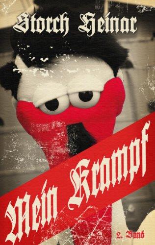 Mein Krampf: 18 Episoden aus dem selbst gefälschten Tagebuch des F.H. (Endstation Rechts.) (German Edition)