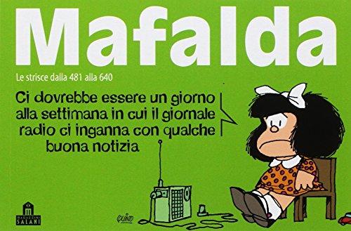Mafalda. Le strisce dalla 481 alla 640