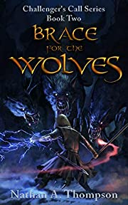 Brace For the Wolves (Challenger's Call Book 2)