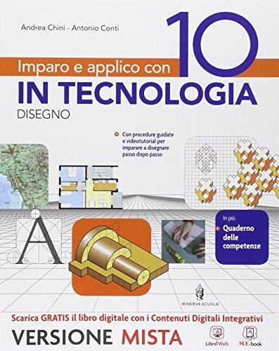 Imparo e applico con 10 in tecnologia. Disegno-48 tavole. Per la Scuola media. Con e-book. Con espansione online (Vol. 2)
