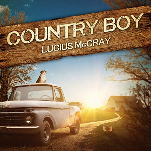 Country Boy Audiobook By Lucius McCray cover art