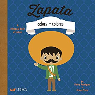Zapata: Colors - Colores (English and Spanish Edition)