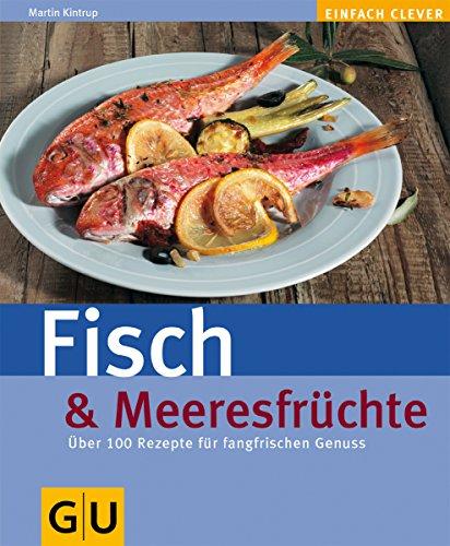 Fisch & Meeresfrüchte (Genießerküche)