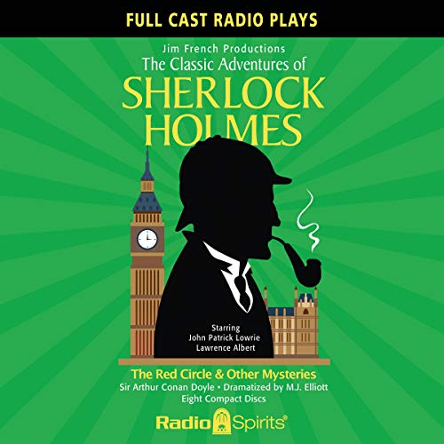 The Classic Adventures of Sherlock Holmes: The Red Circle & Other Mysteries audiobook cover art