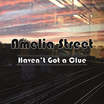 Haven't Got a Clue