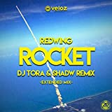 Rocket (DJ TORA & Shadw Remix) [Extended Mix]