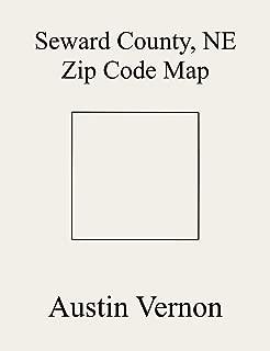 Seward County, Nebraska Zip Code Map: Includes D, H, K, M, N, Seward, F, B, C, E, I, L, O, A, G, J, and P (English Edition)