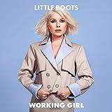 Songtexte von Little Boots - Working Girl