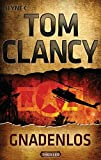 Gnadenlos: Thriller (JACK RYAN, Band 1) - Tom Clancy