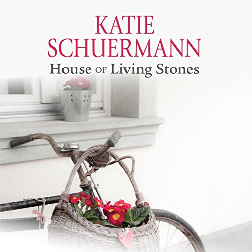 House of Living Stones Audiobook By Katie Schuermann cover art