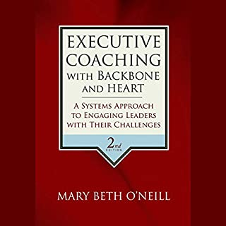 Executive Coaching with Backbone and Heart cover art