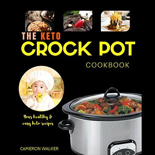 Keto Crock Pot Cookbook audiobook cover art